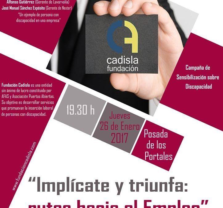 """Fundación CADISLA organiza en Tomelloso la charla-coloquio """"Implícate y triunfa : rutas hacia el empleo"""""""