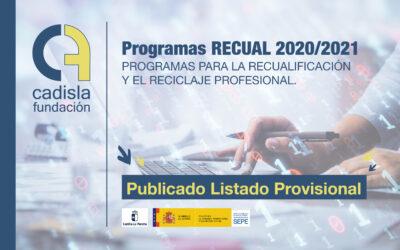 Listado provisional del proceso de admisión de los programas RECUAL